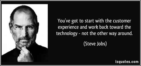 quote-you-ve-got-to-start-with-the-customer-experience-and-work-back-toward-the-technology-not-the-steve-jobs-240874
